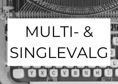 Multi- og singlevalgspørgsmål