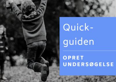 Quick-guide fra opret til udgiv undersøgelse
